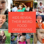 9 Kids Reveal Their Weird Food Obsessions