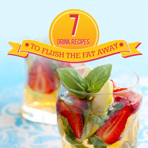 7-Drink-Recipes-to-Flush-the-Fat-Away